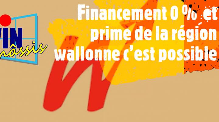 Financement à O% et primes région wallonnes
