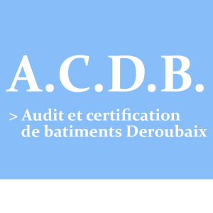 A.C.B.D. : Audit et certifaction de batiment Deroubaix