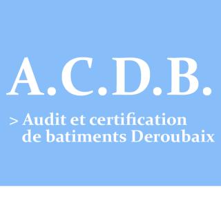 A.C.B.D. : Audit et certifaction de batiment Deroubaix
